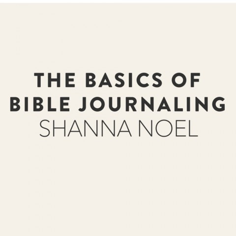 Journaling Bible | The Basics class