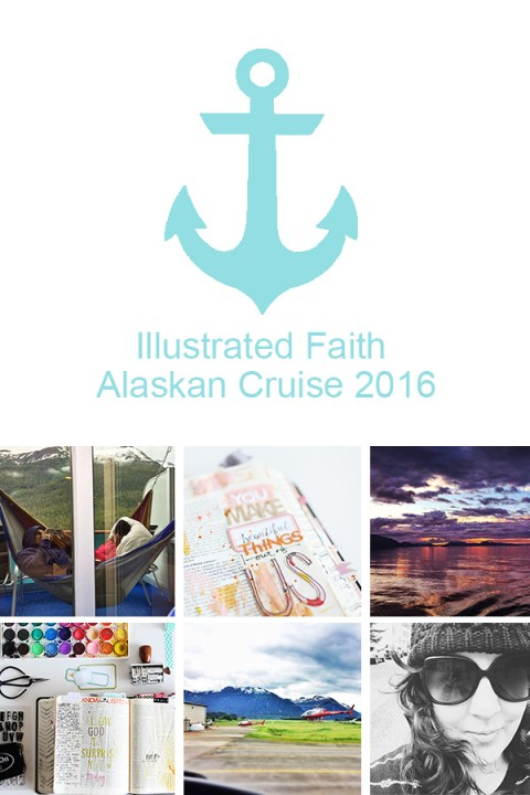 Illustrated Faith | Alaskan Cruise 2016!!!!!