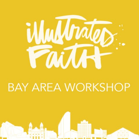 Illustrated Faith Workshop  | Bay Area