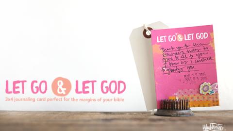 Let Go & Let God Journaling Card