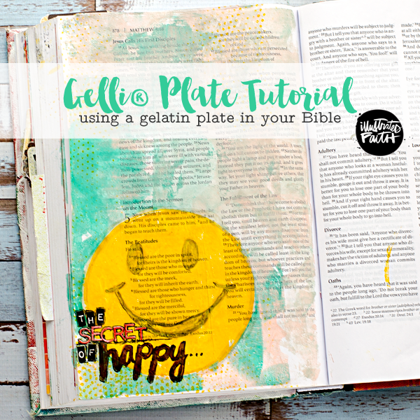 mixed media tutorial using a Gelli® Plate in your Bible