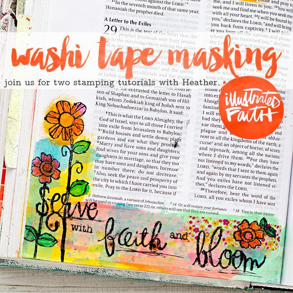 Washi Tape Masking Tutorials by Heather Greenwood using the Illustrated Faith Bloom Kit with Stephanie Ackerman