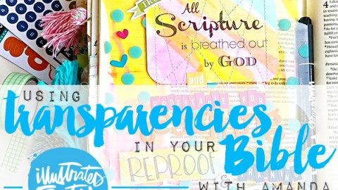 Amanda Cabrera | Tutorial Using Transparencies In Your Bible