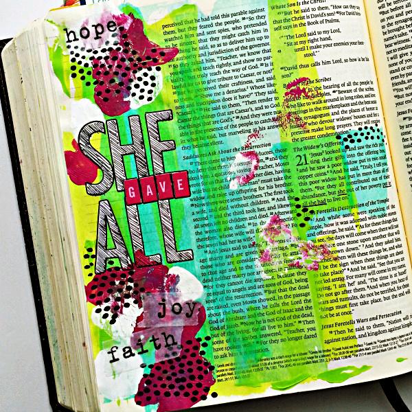 Tai Bender | She Gave All | Mixed Media Art Journaling Bible