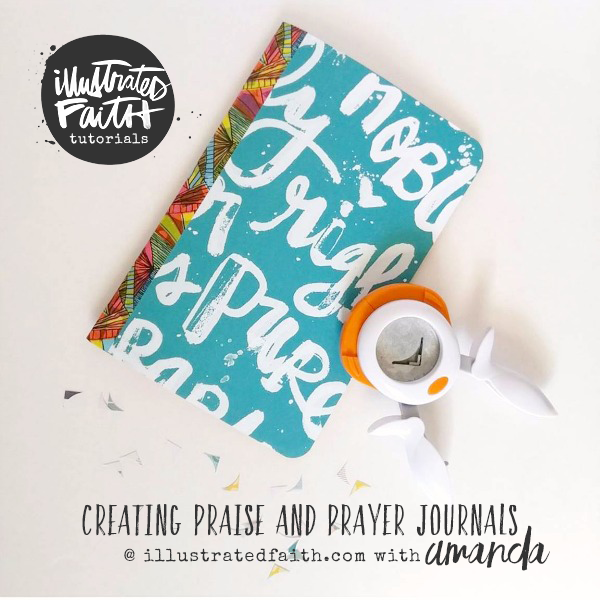 tutorial by Amand Cabrera - creating a praise and prayer journal using Illustrated Faith Whatever Is Lovely and Genesis Collections by Bella Blvd