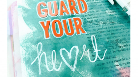 Tawni Sattler | Guard Your Heart