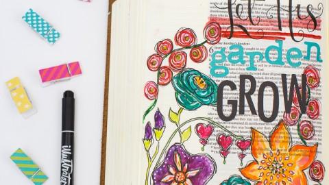 Let His Garden Grow   Galatians 5:22-26