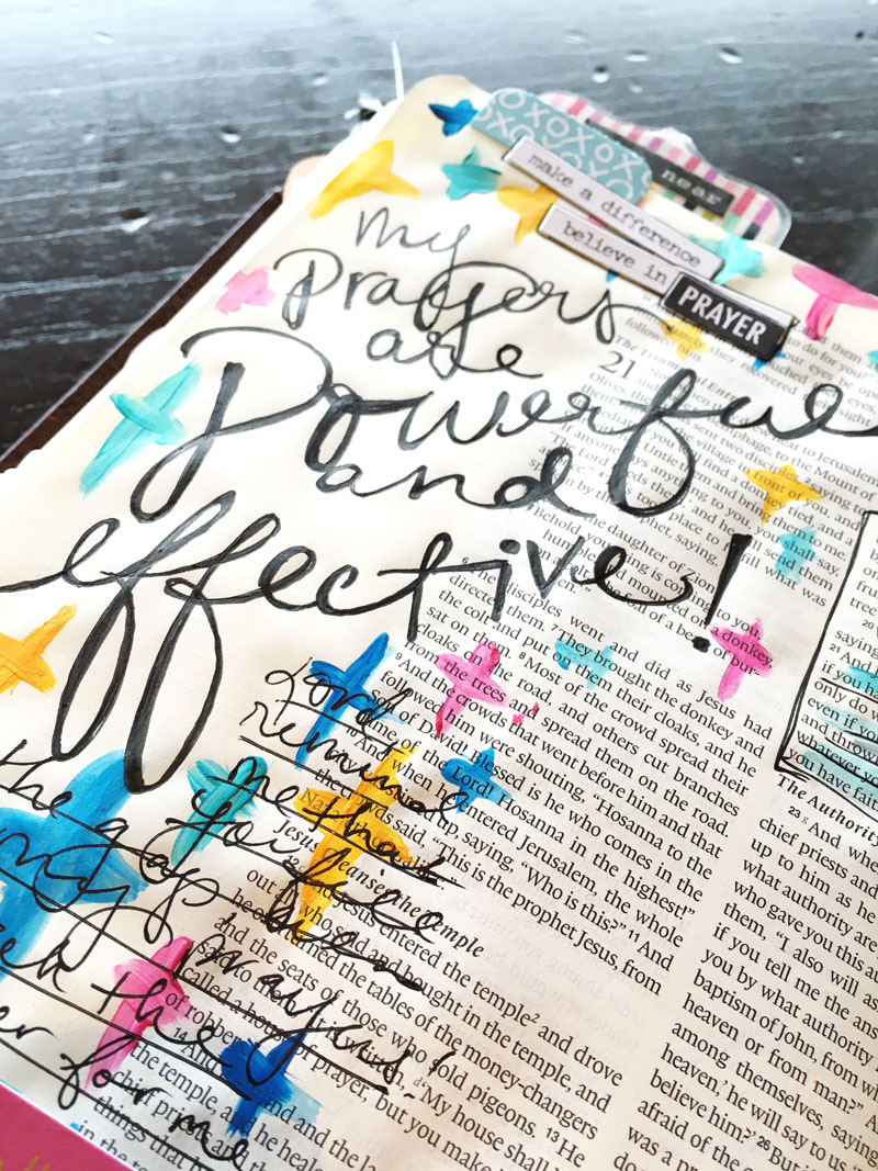 Bailey is reminding us that our prayers are powerful and effective and how she's been illustrating her faith in her Journaling Bible while traveling