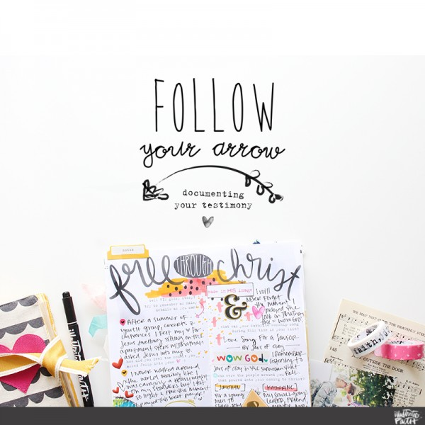 Follow Your Arrow - Documenting Your Testimony