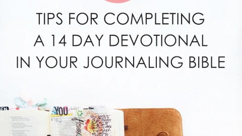 7 tips for completing your next 14 day devotional!