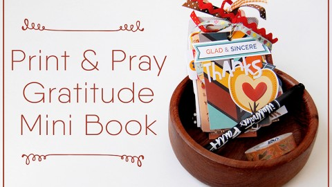 Print & Pray Gratitude Mini Book