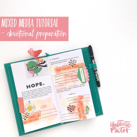 Mixed Media Tutorial – Devotional Preparations
