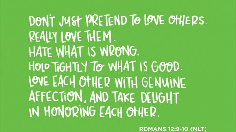 Sunday Inspiration from Romans 12:9-10