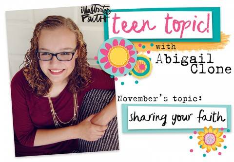Teen Topic: Sharing Your Faith with Friends