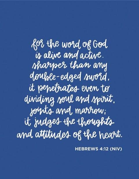 Sunday Inspiration from Hebrews 4:12
