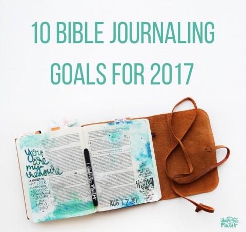 10 bible journaling goals for 2017!!