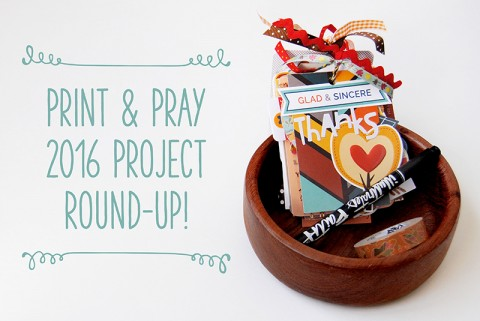 Print & Pray Project Round-Up!