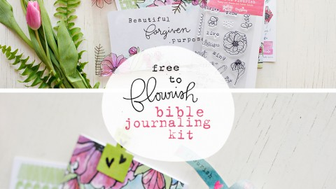 Free To Flourish Bible Journaling Kit! + video!!