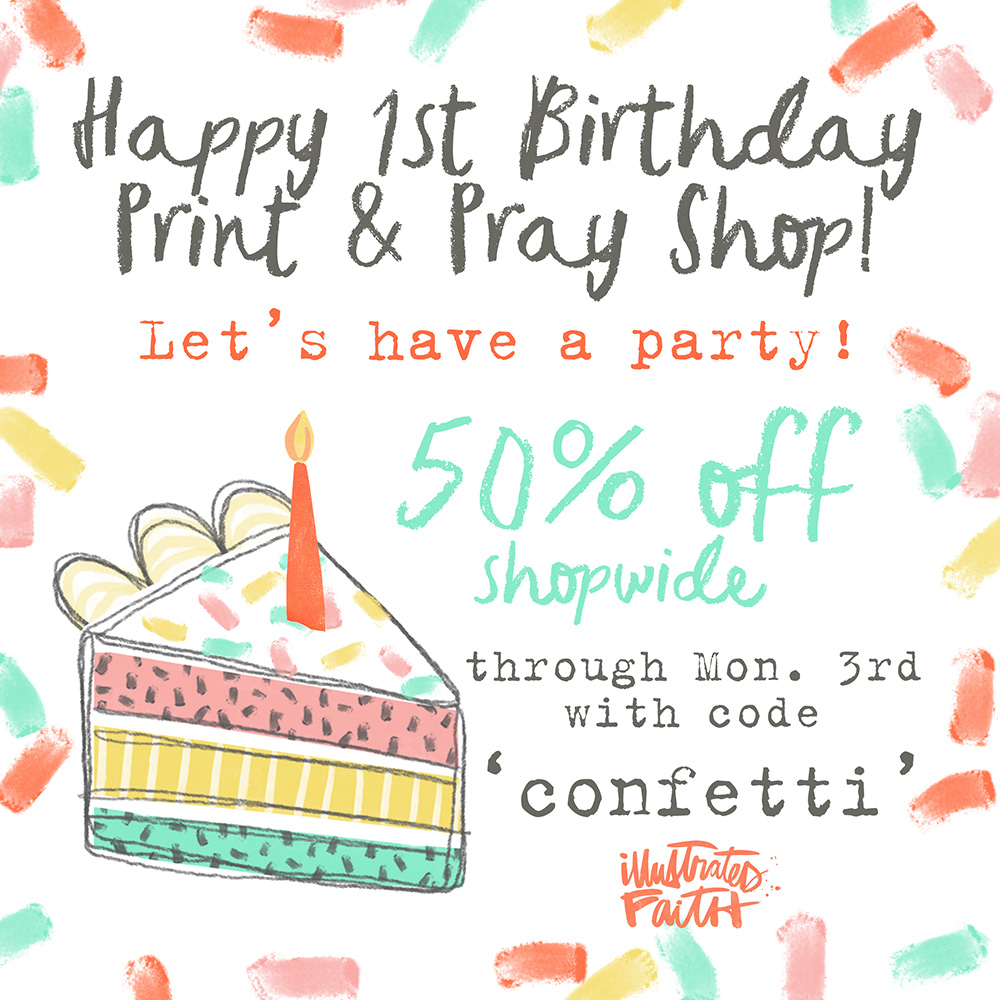 Last Day Of The Birthday Sale Project Inspiration Illustrated Faith