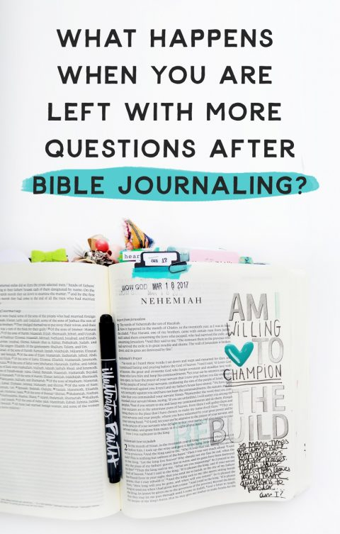 When Bible Journaling Leaves You Questioning…