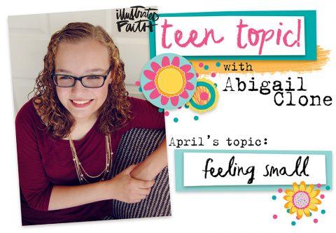 Teen Topic: Feeling Small