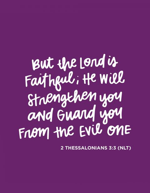 Sunday Inspiration from 2 Thessalonians 3:3