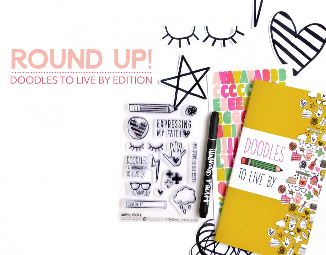 Doodles To Live By Round Up!