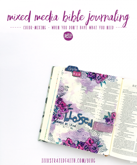 Mixed Media Bible Journaling Tutorial: Color Mixing | Proverbs 31 – Her Children Call Her 'Blessed'