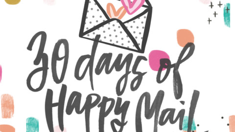 30 Days of Happy Mail Challenge