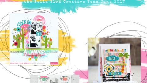 Bella Blvd Creative Team June Round Up