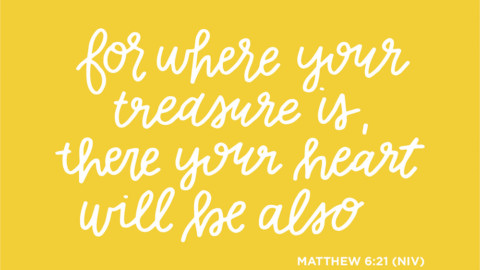 Sunday Inspiration from Matthew 6:21