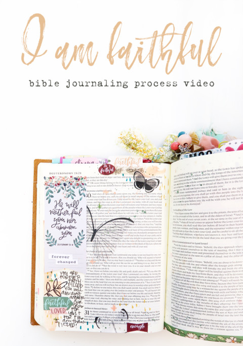 I Am Faithful : A Bible Journaling Process Video