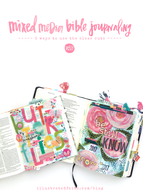 Mixed Media Bible Journaling – 3 Ways To Use The Clear Cuts