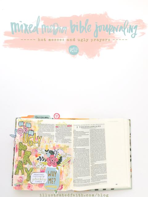 Mixed Media Bible Journaling | Hot Messes and Ugly Prayers
