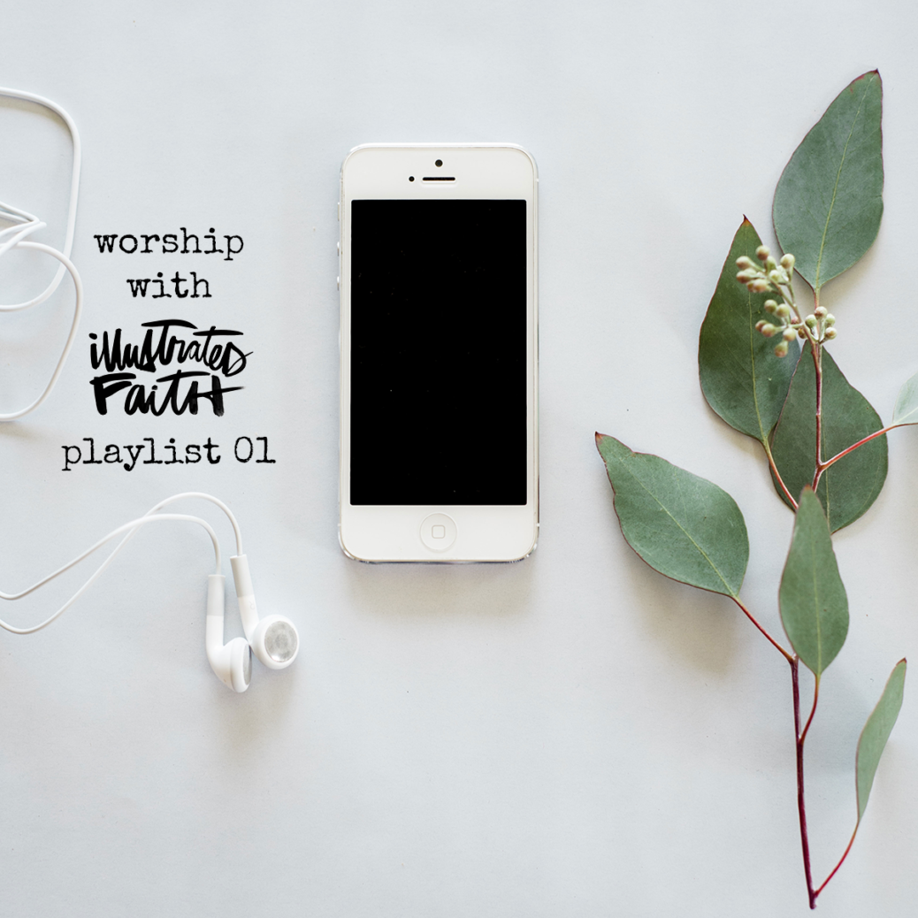 Worship with Illustrated Faith | Spotify Playlist 01 for Bible journaling by April Crosier