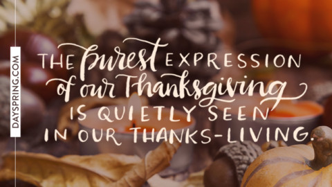 Wishing you a day full of Thanks-Living!