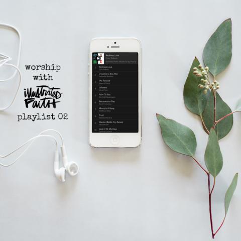 Worship with Illustrated Faith | Playlist 02 | Ephesians 5:19