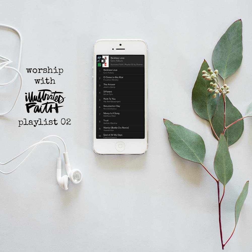 Worship with Illustrated Faith - Playlist 02