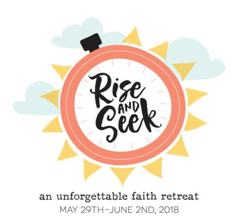 Rise & Seek Faith Retreat 2018