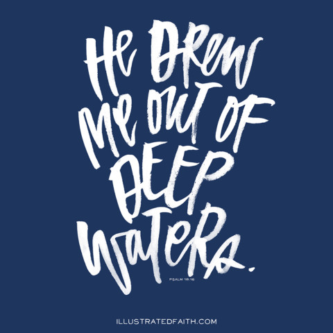 Sunday Inspiration from Psalm 18:16