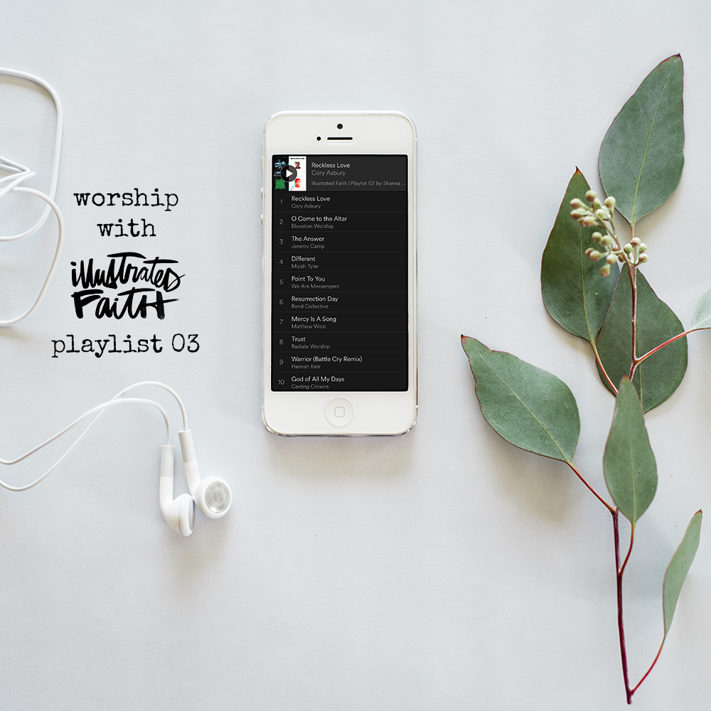 Worship with Illustrated Faith | Spotify Playlist 03 | Hebrews 13:5-6 | Music to Bible journal and art worship to