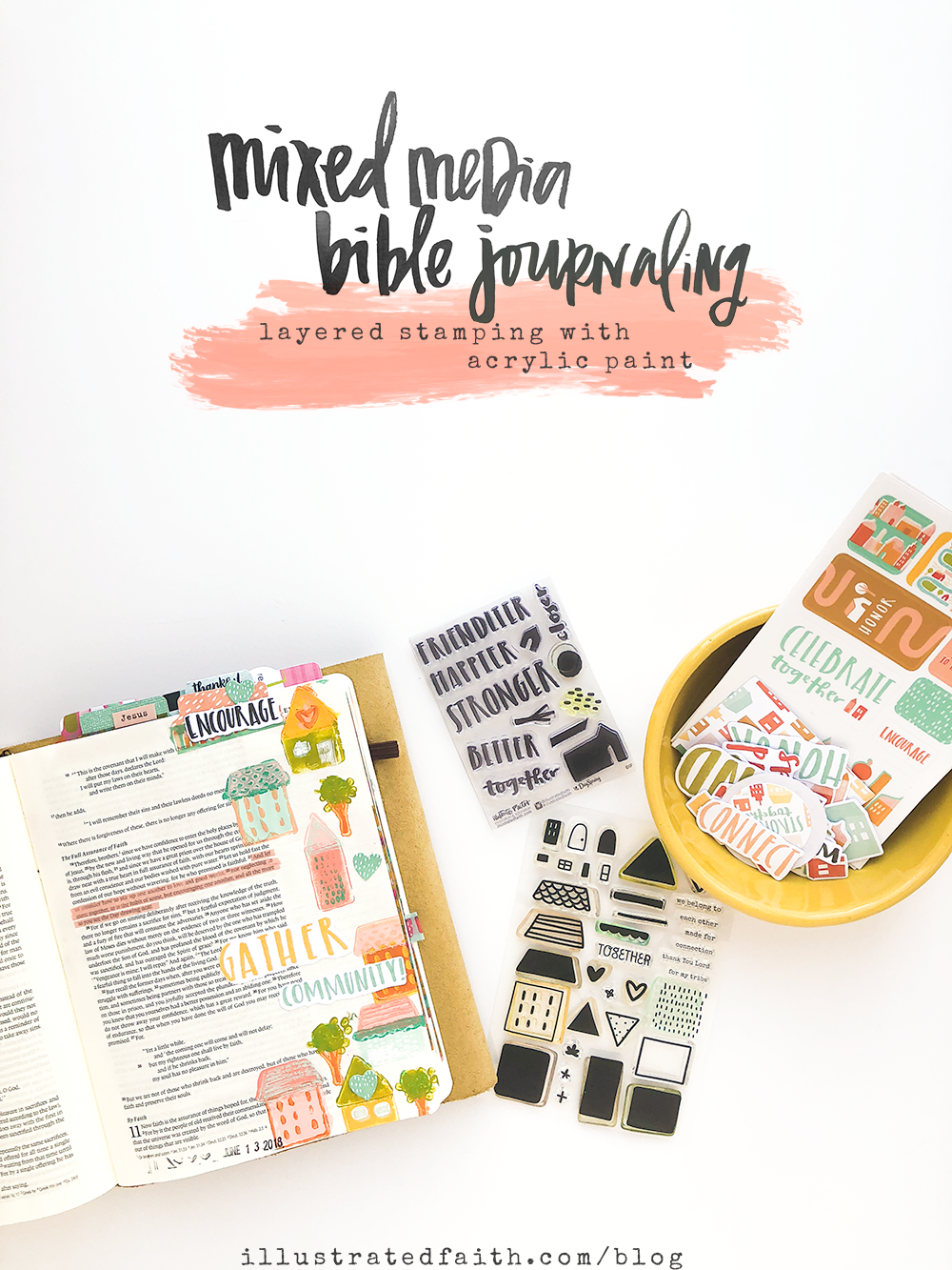 mixed media Bible journaling tutorial by Heather Greenwood | layered stamping with acrylic paints | Illustrated Faith Stronger Together Devotional