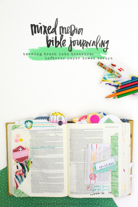 Mixed Media Bible Journaling | Community and Fellowship | Paper Towel Brush Scraps