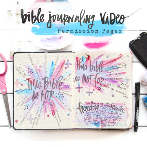 Print and Pray Bible Journaling Process Video | Permission Pages