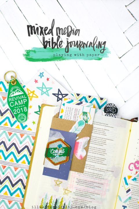 Mixed Media Bible Journaling Tutorial   Revival Camp – Commit – Psalm 37:23-24   Paper and Scissors