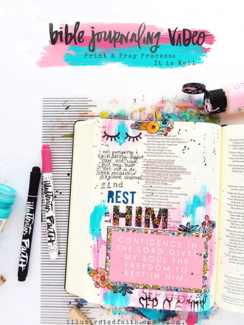 Print and Pray Bible Journaling Process Video | It Is Well