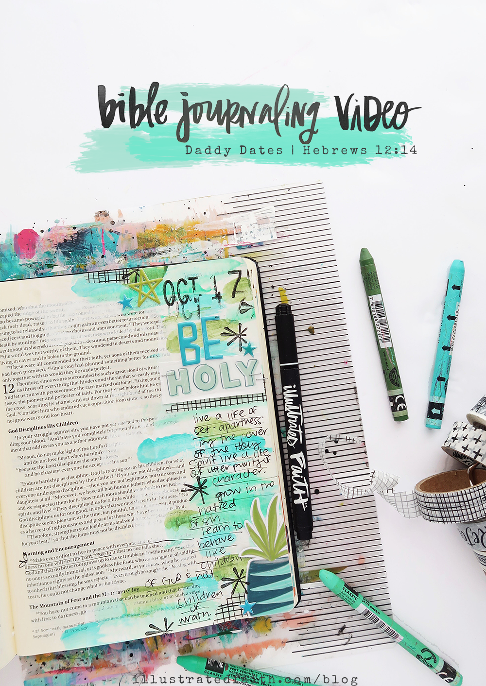 Hybrid Mixed Media Bible Journaling Process Video by Jillian aka Hello Jillsky using digital printables | Print and Pray Shop Daddy Dates | Hebrews 12:14