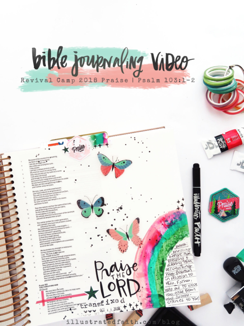 Bible Journaling Process Video | Revival Camp – Praise | Psalm 103:1-2