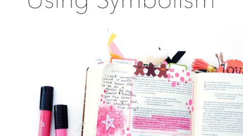 Print & Pray Hybrid Bible Journaling | Using Symbolism!