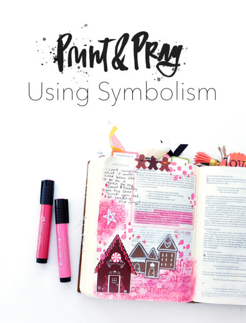 Print & Pray Hybrid Bible Journaling | Using Symbolism!